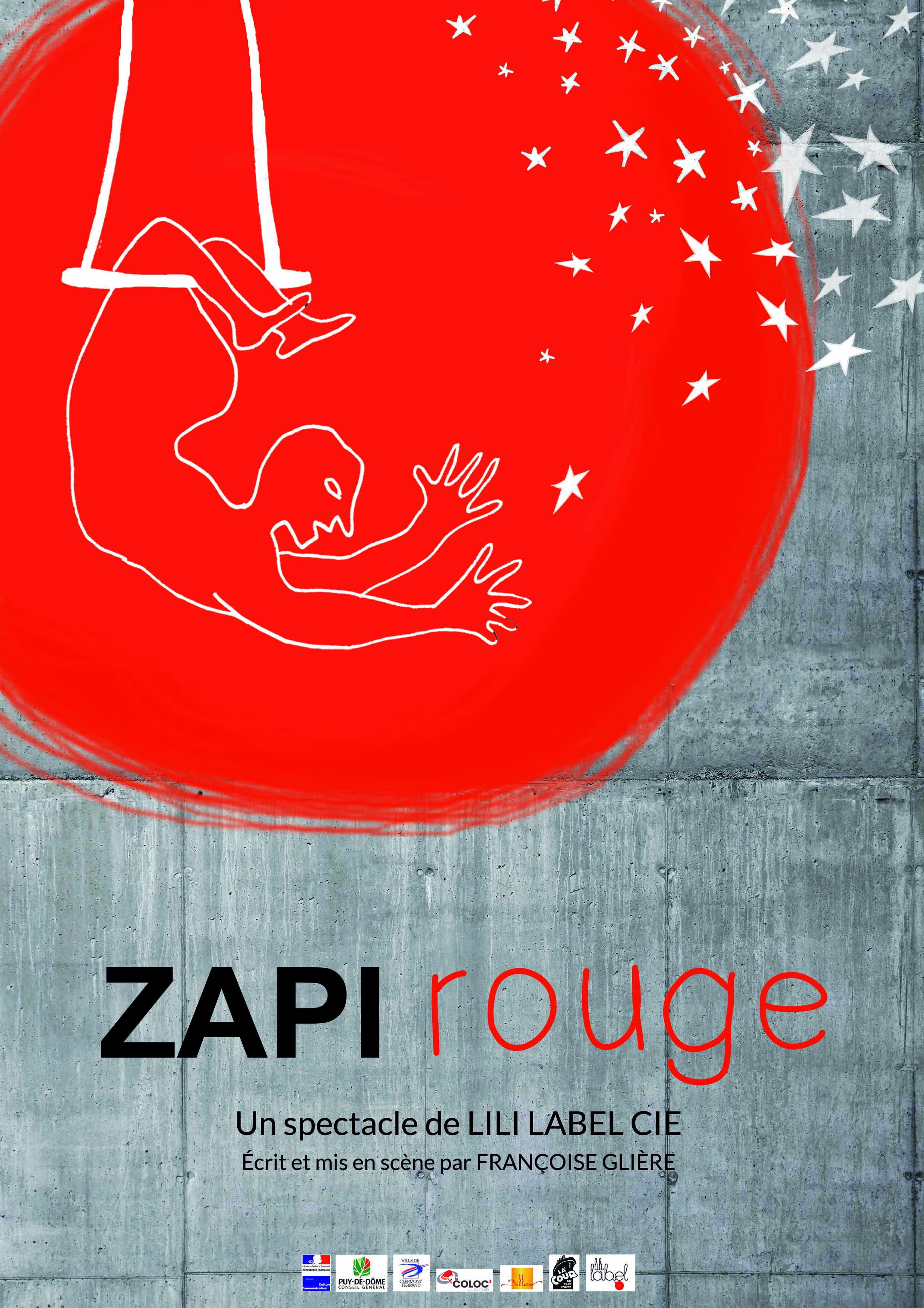 Affiche du spectacle Zapi Rouge